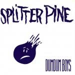 Splitter Pine (1989)